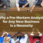 Why a Pre-Mortem Analysis for Any New Suffolk County Business is a Necessity
